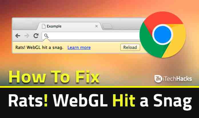 google chrome webgl hit a snag