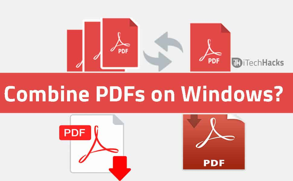 How to Combine PDFs on Windows?