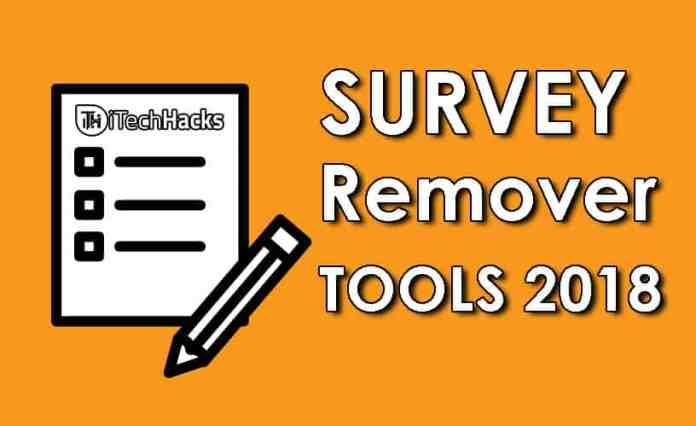 Best Survey Remover Tools/Software's/Extensions 2018 itechhacks  - survey remover tools - Top 10 Best Survey Remover Tools/Software's/Extensions 2018 (Free)