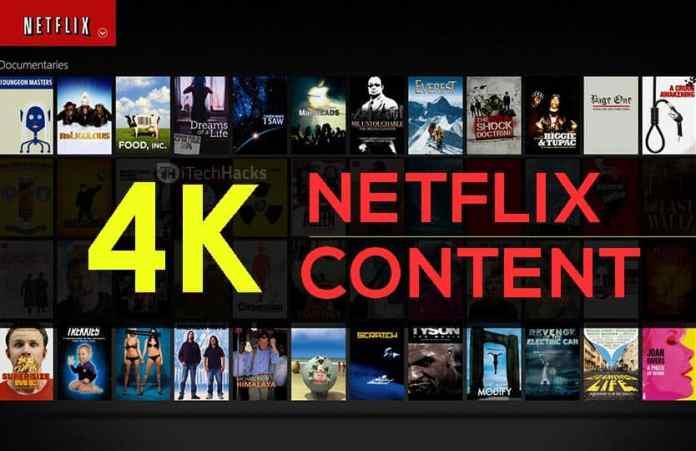 "Top Best 4K Stuff in Netflix? List of all 4K Content 2018  - netflix 4K content - Top ""250+"" 4K Stuff in Netflix? List of all Ultra-HD Content 2018"