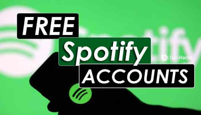 How To Get Spotify Premium Accounts in 2018?  - Free Spotify Accounts - (Working) Free Spotify Premium Accounts (August) 2018