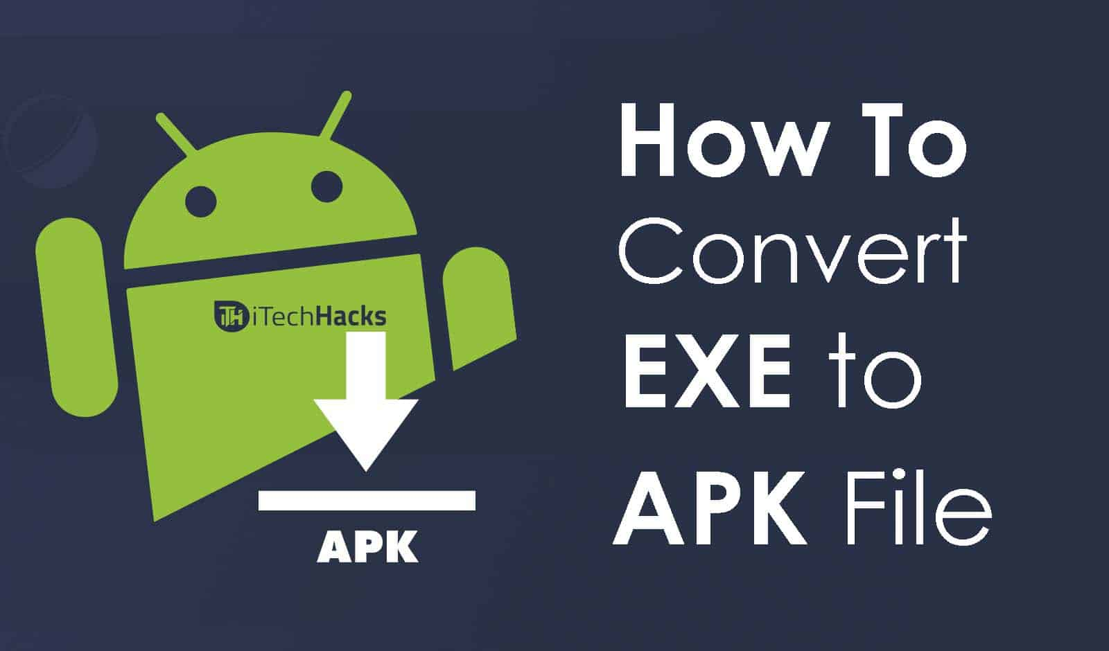 exe to apk converter tool full download