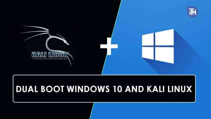 How Dual Boot Windows 10 and Kali Linux - Complete Guide  - Dual Boot Windows 10 and Kali Linux - How Dual Boot Windows 10 and Kali Linux