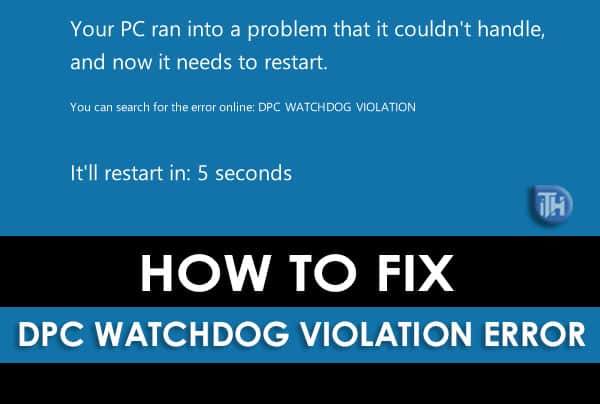 How To Fix DPC Watchdog Violation in Windows 7,8,10 (Working)