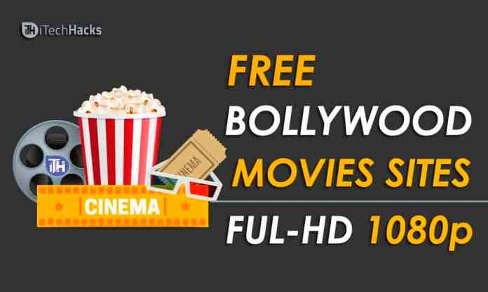 Free 15+ Websites To Download Latest Bollywood HD Movies 2019