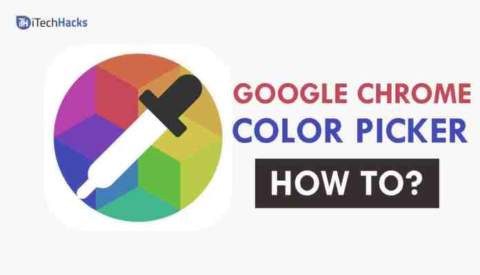 How To Use Color Picker Tool In Google Chrome Browser  2019