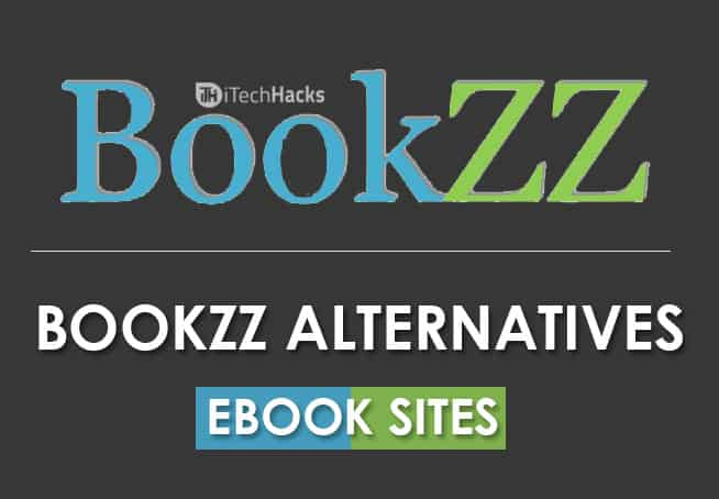 Bookzz.org Alternatives Sites to Download eBooks for Free  - Bookzz Alternatives itechhacks - Bookzz.org Alternatives Sites to Download eBooks for Free (2019)