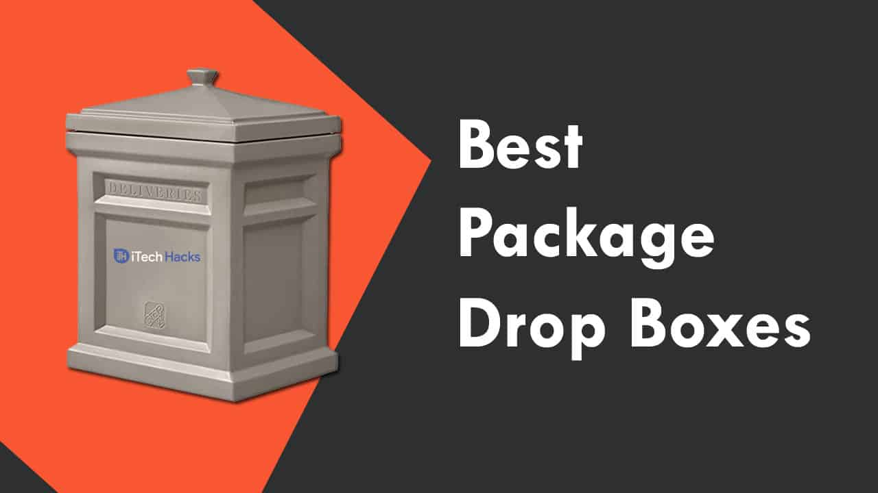 Best Package Drop Boxes to Buy 2020