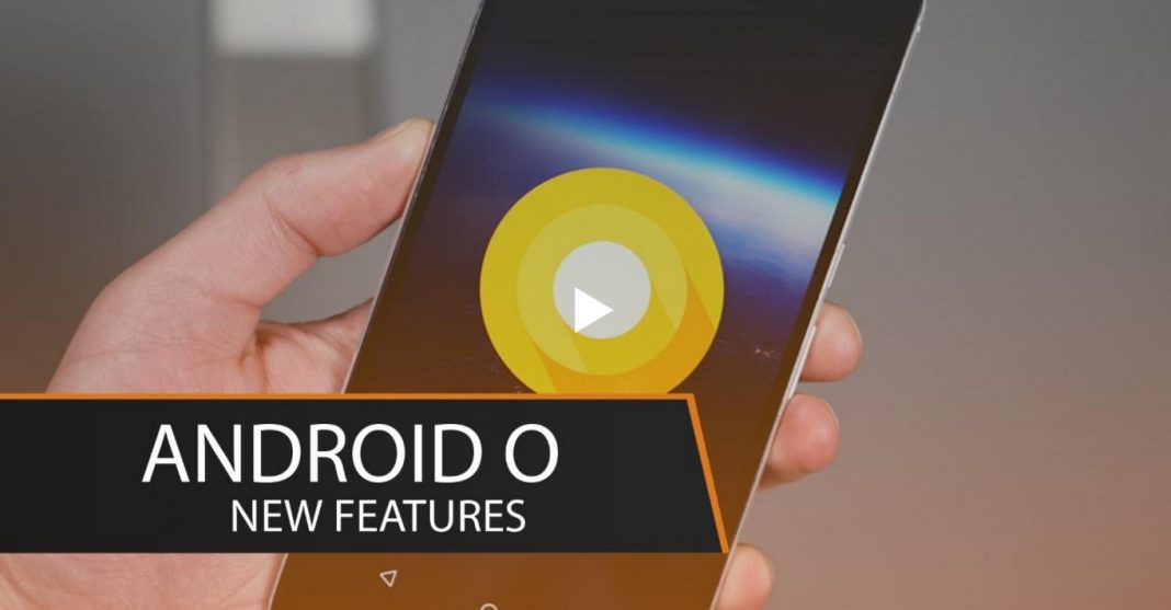 8 Coolest Features of Android O