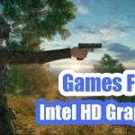 Best Intel Core i3 PC Games Playable on Intel HD Graphics (4GB/8GB RAM)