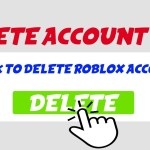 How To Delete Roblox Account (5 Easy Steps) in 2020