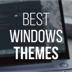 Top Best Windows 10 Themes Packs 2020 (Free with Icons)