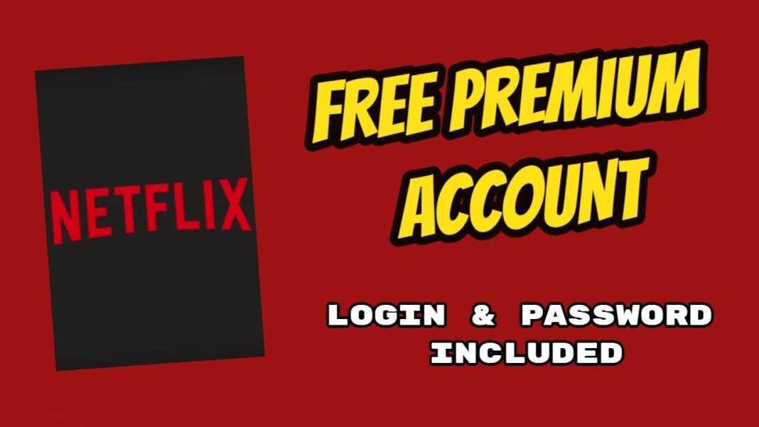 Free Netflix Accounts 2020