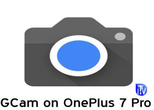 GCam OnePlus 7 Pro