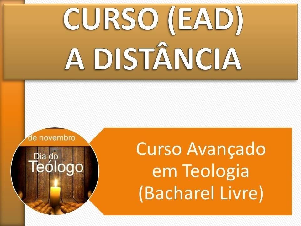 Curso Avançado em Teologia (Bacharel Livre) a distância