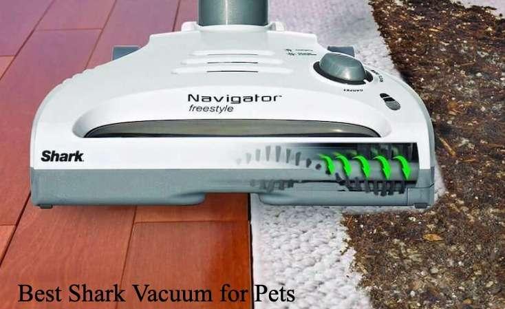 Best Shark Vacuum for Pets