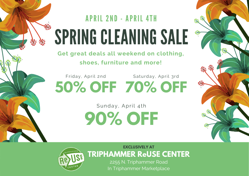 Spring Cleaning Sale At Triphammer ReUse Center!