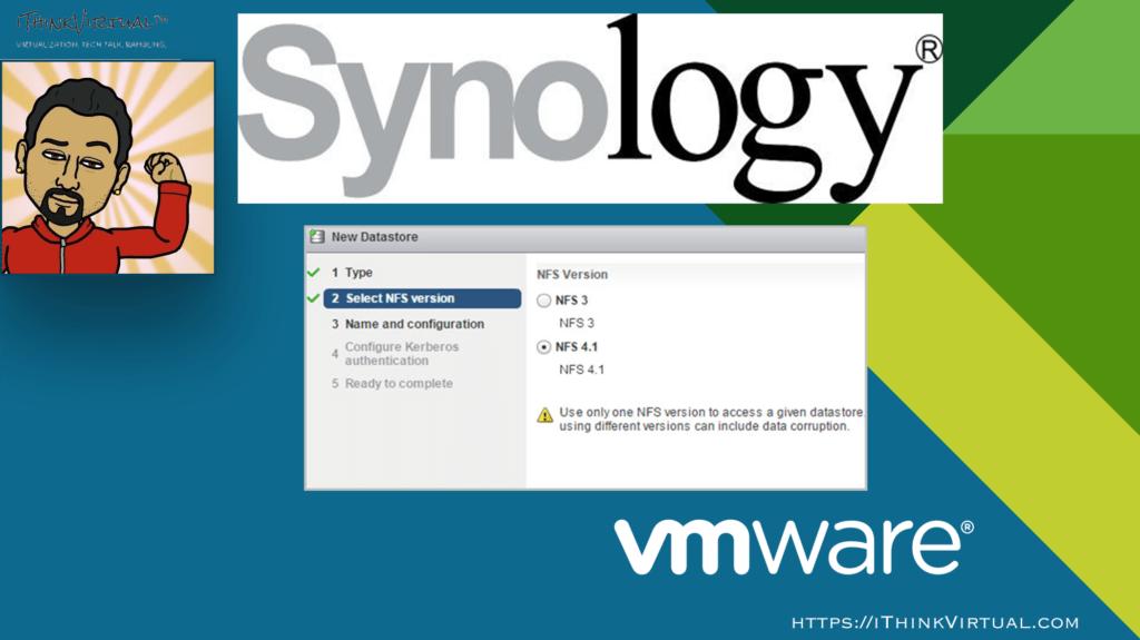vSphere…Synology…NFS v4 1 | iThinkVirtual™