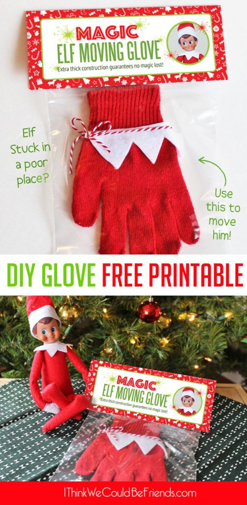 Magic Elf on the Shelf Moving Glove if you're wondering: How do I move my Elf on the Shelf and preserve his magic? Includes free printable package! #ElfontheShelf #Ideas #New #Funny #Easy #Quick #Toddlers #Boys