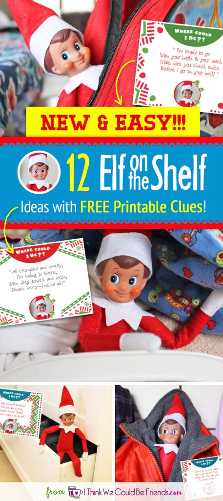 Super EASY ideas for your Elf on the Shelf when time is short! Print out this clues to have on hand, they'll lead your kids to a hiding spot for your elf on the shelf! #Elf #Shelf #Easy #Funny #DIY #Toddler #Ideas #Quick