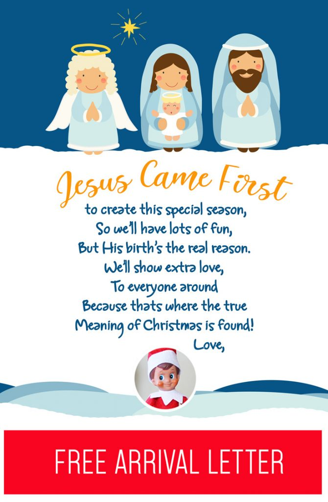 Elf on the Shelf Arrival Ideas: Remind your kids of the REAL reason for the Christmas season with this faith based free printable arrival letter! It will remind them that Jesus came first (long before your Elf!) and that He is the real reason (but they can still have some fun with Elf, too!) #elfontheshelf #christmas #jesus #arrival #letter #free #printable #quick #easy #ideas #christian #faith