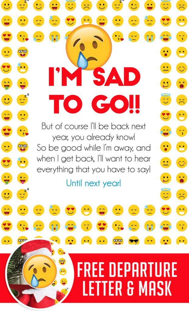 This is a really fun (quick and easy!) Elf on the Shelf Departure idea! Just grab this free emoji good bye letter printable letter and the printable emoji mask and you're set!! #elfontheshelf #christmas #departure #ideas #letter #quick #free #printable #emoji #goodbye
