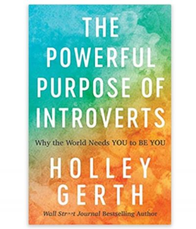 book, powerful purpose of introverts by holley gerth
