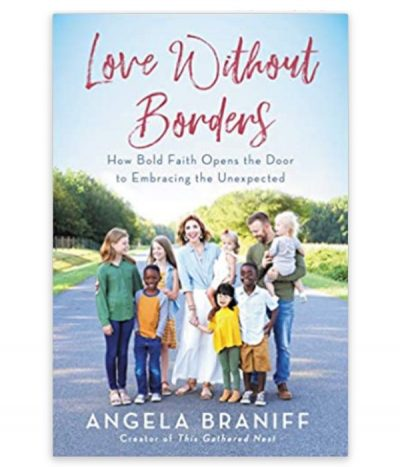 book, love without borders by angela braniff