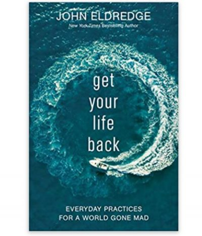 book, get your life back by john eldredge