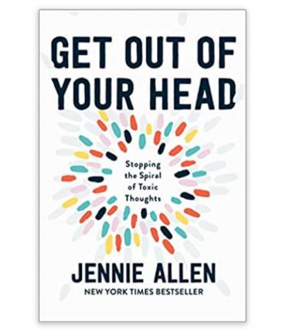 book, get out of your head by jennie allen
