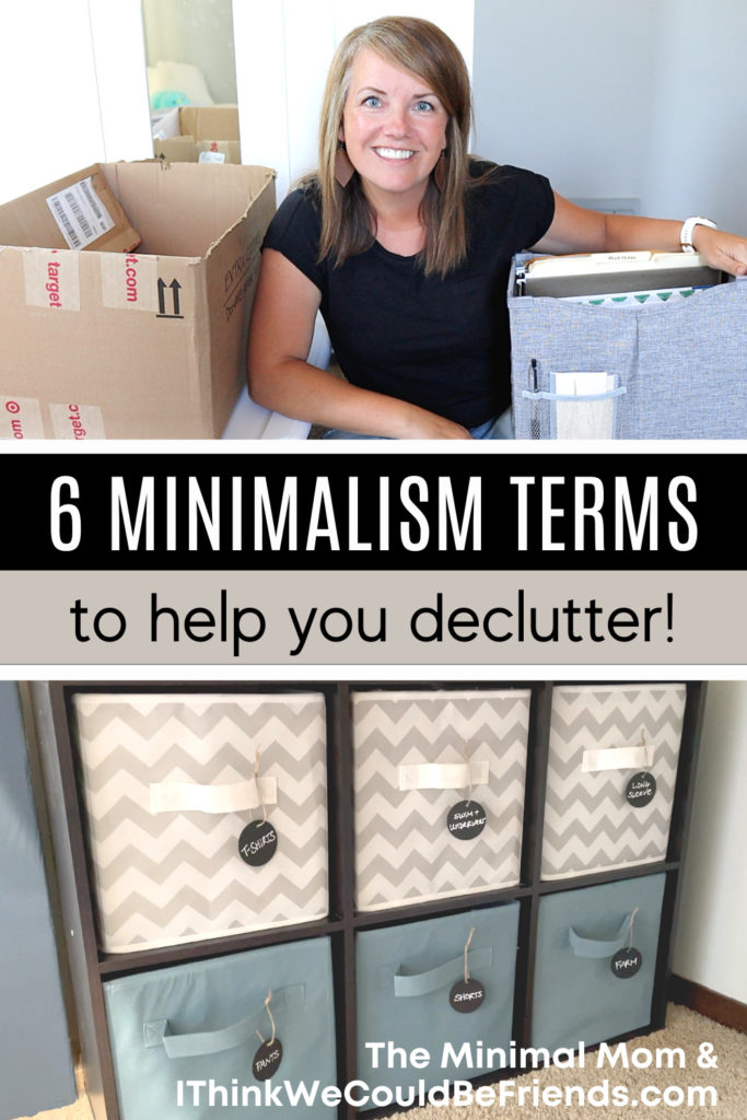 pin, 6 minimalism terms to help you declutter