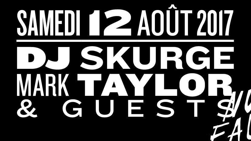 Jeux concours - Soirée Dj Skurge & Mark Taylor le 12 août aux Nuits fauves