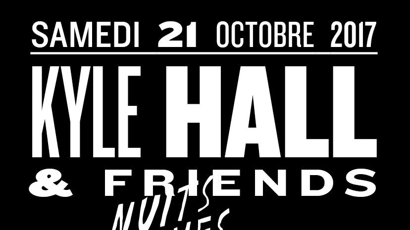 Jeux concours - Soirée Kyle Hall & Friends le 21 octobre aux Nuits Fauves