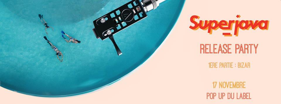 Jeux concours - Soirée Superjava Release Party + Bizar le 17 novembre au Rex Club