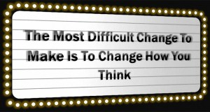 Change How You Think 1-24-16