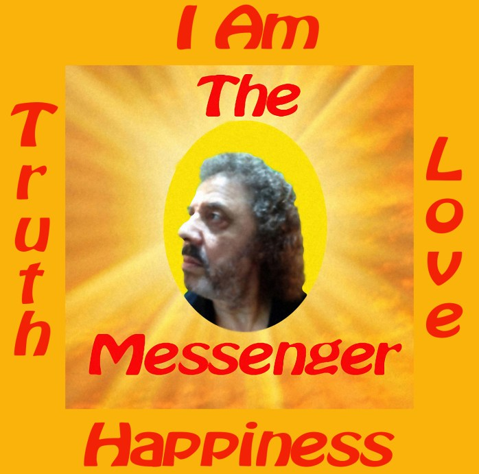 The Messenger Truth Love & Happiness 4-16-17
