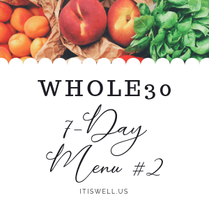 #Whole30 7-Day Menu #2