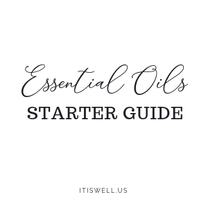 Essential Oils Starter Guide