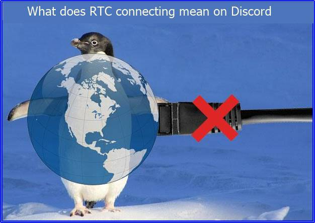 RTC connecting mean on Discord