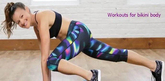 Workouts for bikini body