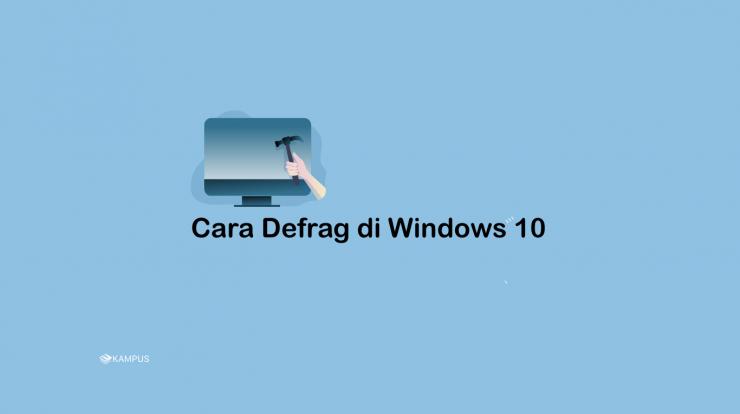 Cara-Defrag-di-Windows-10