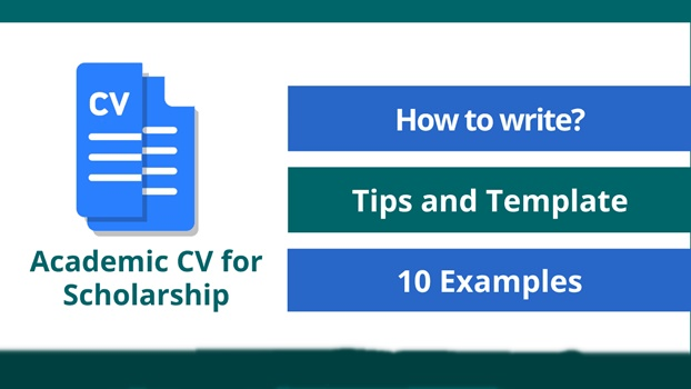 How to Write Academic CV for Scholarship | See 10 Examples