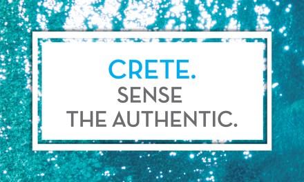 Νιώσε την αυθεντική Κρήτη («Sense the Authentic»)         Η νέα επίκαιρη και δυναμική τουριστική καμπάνια της Περιφέρειας Κρήτης