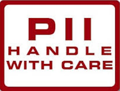"""Warning label """"PII Handle With Care"""""""