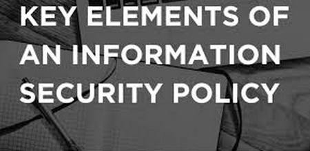 Key elements of an information security policy