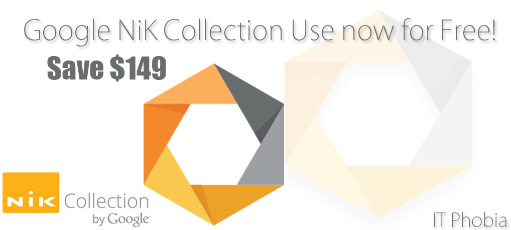 Google NiK Collection Download Free Now   Save $149