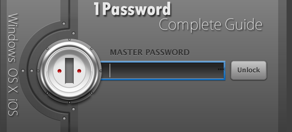 1Password Guide | Secure Your Passwords Perfectly
