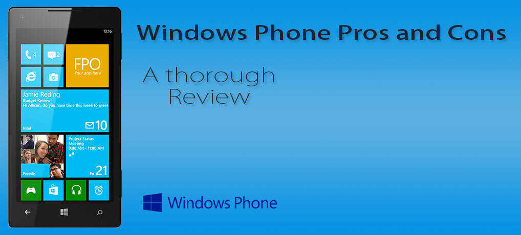 Windows phone pros and cons – The ultimate experience