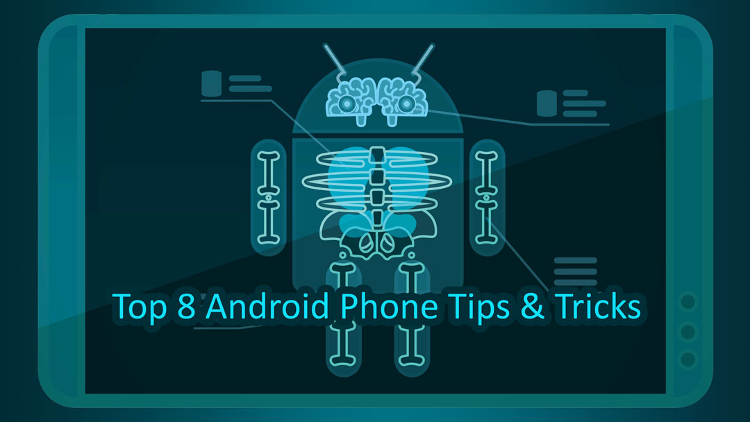 8 Cool Android Phone Tricks & Tips: You Should not Miss