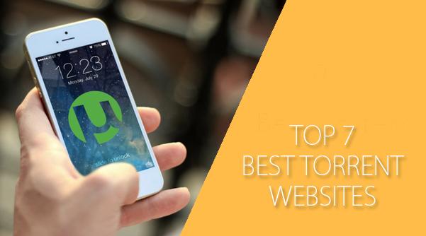 Top 7 Best Torrent Websites – Download Everything For Free